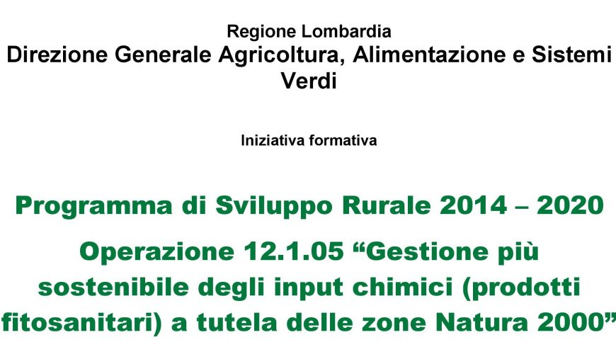 Agricoltura sostenibile e siti Natura 2000: il 14 febbraio a Cremona e Pavia formazione per nuovo bando Psr